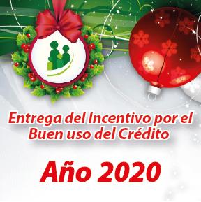 Noticia | Entrega del Incentivo por el Buen manejo del Crédito Año 2020